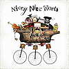 Nicey Nice World